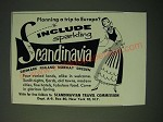 1955 Scandinavia Travel Commission Ad - Planning a trip to Europe?