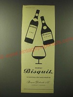1960 Cognac Bisquit Ad - Cognac Bisquit is everything a fine brandy should be