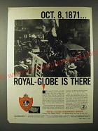 1960 Royal-Globe Insurance Ad - Ocdt. 8, 1871… Royal--Globe is there