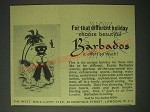 1960 Barbados Tourism Ad - For that different holiday choose beautiful Barbados