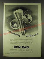 1943 Ken-Rad Electronic Tubes Ad - instrumenting world peace