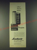 1958 Lentheric Men's After Shave Stick Ad - After shave stick for travelling