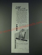 1958 North Carolina Ad - Live… for the best years of your life!