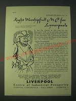 1958 Liverpool Centre of Industrial Prosperity Ad - Right worshipfull M.P.