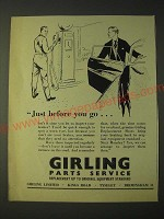 1958 Girling Parts Service Ad - Just before you go…