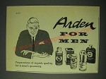 1958 Arden for Men Ad - Preparations of superb quality for a man's grooming