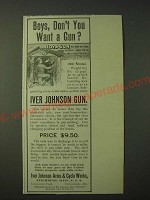 1900 Iver Johnson 1901 Model Gun Ad - Boys, don't you want a gun?