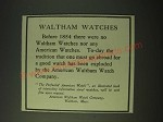 1900 Waltham Watches Ad - Before 1854 No American Watches