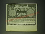 1900 Ingersoll Dollar Watch Ad - Double Value both for a dollar!