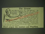 1900 Pearline detergent Ad - The grocer