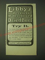 1900 Libby's Peerless Wafer Sliced Dried Beef Ad - Try It