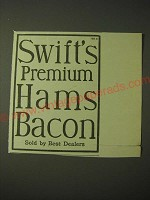 1900 Swift's Premium Hams and Bacon Ad - Sold by Best Dealers