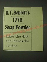 1900 B.T. Babbitt's 1776 Soap Powder Ad - Takes the Dirt and Leaves the Clothes