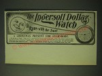 1900 Ingersoll Dollar Watch Ad - It runs with the sun!
