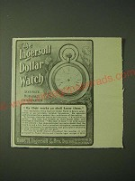 1900 Ingersoll dollar Watch Ad - By their works ye shall know them