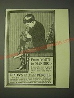 1900 Dixon's American Graphite Pencils Ad - From Youth to Manhood