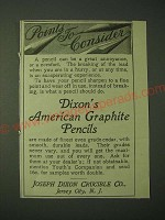 1900 Dixon's American Graphite Pencils Ad - Points to consider