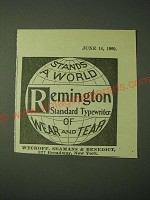 1900 Remington Standard Typewriter Ad - Stands a World of Wear and Tear