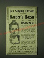 1900 Harper's Bazar Ad - Ten singing lessons by the Famous Marchesi