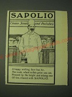 1900 Sapolio Soap Ad - A Happy smiling face has he, the cook