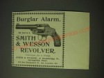 1900 Smith & Wesson Revolver Ad - Burglar Alarm