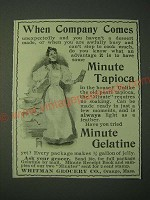 1900 Minute Tapioca and Minute Gelatine Ad - When company comes
