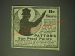 1900 Patton's Sun Proof Paints Ad - Be Sure