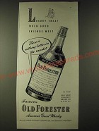 1943 Old Forester Bourbon Whisky Ad - Luxury treat when good friends meet
