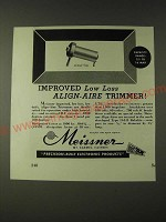 1943 Meissner Low Loss Align-aire Trimmer Ad - Improved