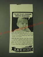 1943 Z.B.T. Baby Powder Ad - I'll say Z.B.T. powder resists moisture