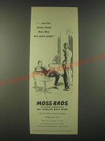 1959 Moss Bros Fashion Ad - yes I've always found Moss Bros very good people