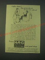 1959 H-A-G Decaffeinated Coffee Ad - Coffee, dear Yes, if it's H-A-G