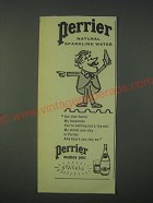 1959 Perrier Natural Sparkling Water Ad - Get thee hence my flatulence