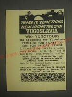 1959 Yugoslavia Anglo-Yugoslav Travel Service Ad - There is something new