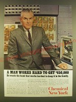 1963 Chemical New York Bank Ad - A man works hard to get $650,000