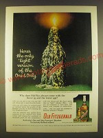 1963 Old Fitzgerald Bourbon Ad - Here's the only light version of the one & only