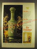 1963 Old Fitzgerald Bourbon Ad - Only One Rates this Beautiful Gift