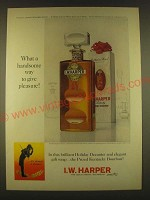1963 I.W. Harper Bourbon Ad - What a handsome way to give pleasure!