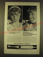1963 Squibb Broxodent Toothbrush Ad - Is your daughter a hit-or-miss type