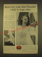 1963 Mum Deodorant Ad - Mum lets your skin breathe while it stops odor