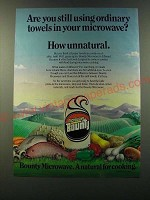 1986 Bounty Microwave Paper Towels Ad - Are you still using ordinary towels