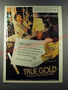 1986 True Gold Cigarettes Ad - When you've been there and back