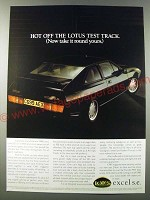 1986 Lotus Excel S.E. Car Ad - Hot off the Lotus test track