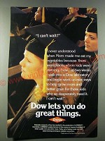 1986 Dow Chemical Ad - I can't wait!