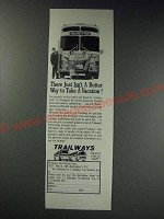 1963 Trailways Tour Bus Ad - There just isn't a better way to take a vacation!