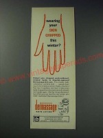 1963 Dermassage Skin Lotion Ad - Wearing your skin chapped this winter?