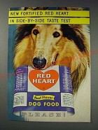 1963 Red Heart Dog Food Ad - New fortified Red Heart in Side-by-side taste test