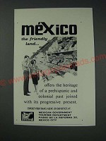1963 Mexican Government Tourism Department Ad - mexico the friendly land