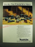 1987 Makita Cordless Power Tools Ad - It's all the power you need
