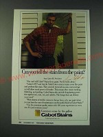 1987 Cabot Stains Ad - Can you tell the stain from the paint?